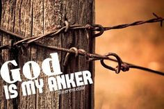 God is my anker