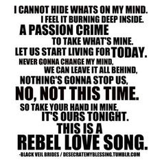 Black Veil Brides Rebel Love Song <3 I want this to be my song for when I have a Boyfriend..