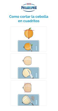 #TipPhiladelphia Cómo cortar cebolla en cuadritos. https://www.pinterest.com/soled88/tips-y-recetas-de-cocina/