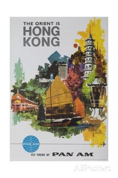 The Orient Is Hong Kong, Fly There by Pan Am Giclée-Druck bei AllPosters.de