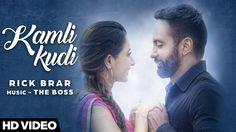 Kamli Kudi | Rick Brar | The Boss | New Punjabi Song 2016 | Young Unit R...