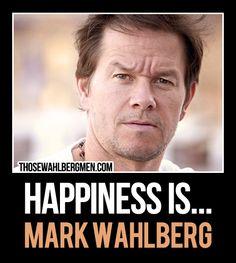 Happiness is...Mark Wahlberg.  #MarkWahlberg  #Meme