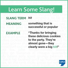 Try using this slang term in a new sentence.