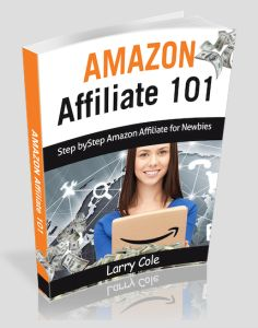 GET Amazon Affiliate 101 Review: Discover the Secret of becoming a Successful Amazon Affiliate to Make the Kind of Money You Deserve