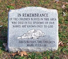 In remembrance of the wee ones lost in the flu epidemic of Cemetery Monuments, Cemetery Statues, Cemetery Headstones, Old Cemeteries, Cemetery Art, Graveyards, Angel Statues, Flu Epidemic, Influenza Virus