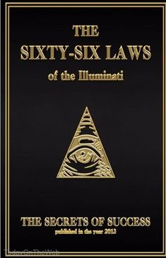 Télécharger The 66 Laws of the Illuminati: The Secrets of Success (English Edition) PDF livre En ligne by The House of Illuminati, Creative Works Holdings LLC ▼▼ Télécharger votre fichier Ebook maintenant ! Illuminati Facts, Illuminati Secrets, Illuminati Exposed, Illuminati Conspiracy, Illuminati Symbols, Masonic Symbols, Conspiracy Theories, Occult, Sacred Geometry