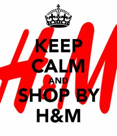 KEEP CALM AND SHOP BY H&M. Another original poster design created with the Keep Calm-o-matic. Buy this design or create your own original Keep Calm design now. Keep Calm Signs, Keep Calm Quotes, Keep Clam, Big Letters, How To Remove, King, Group, Sayings, Board