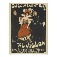 """Concert at the Café Riche in Paris Jules Alexandre Grün (French, Poster. The French text includes a play on words: """"Where are they taking her?"""" """"To the violin / To the cells. Vintage French Posters, French Vintage, Vintage Art, French Cafe, Retro Art, Vintage Ephemera, Vintage Travel, French Country, Jules Cheret"""