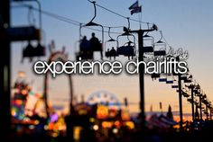 Experience Chairlifts / Bucket List Ideas / Before I Die