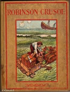 Robinson Crusoe - the original (as opposed to seeing some movie) is so rich, textural and full of adventure.