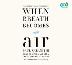Cover image for When breath becomes air [compact disc]