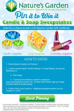 Enter for a chance to win a $50 gift certificate at www.naturesgardencandles.com.  3 winners will be randomly chosen. Hurry..contest ends October 31, 2013. #candlemaking  #soapmaking