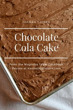 Joanna Gaines Chocolate-Cola Cake from the Magnolia Table Cookbook is traditional southern simplicity at it's finest, read all about it at KendellKreations.com