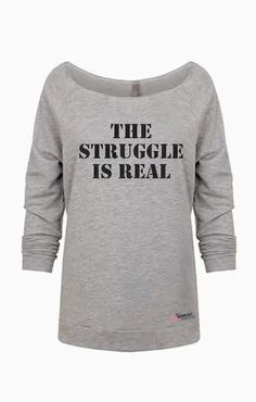 The struggle is real gym sweatshirt oversized off the shoulder raw edge off shoulder sweatshirt plus size workout clothing fitness pullover