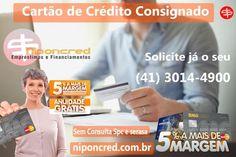 Cartão de crédito Consignado sem consulta e sem anuidade https://www.niponcred.com.br/cartao-de-credito-consignado/