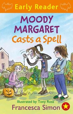 Buy Moody Margaret Casts a Spell: Book 18 by Francesca Simon, Tony Ross and Read this Book on Kobo's Free Apps. Discover Kobo's Vast Collection of Ebooks and Audiobooks Today - Over 4 Million Titles! David Walliams Books, Tony Ross, Early Readers, International School, Reading Online, Spelling, Free Apps, Audiobooks, Fiction