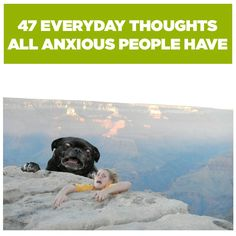 47 Everyday Thoughts All Anxious People Have