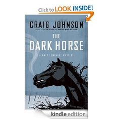 The Dark Horse by Craig Johnson.