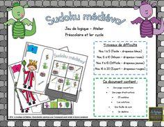 Sudoku médiéval (20 fiches, solutions, diplôme) – La boutique de Mathieu – Ressources pédagogiques pour les enseignants Logic Games, Math Games, Chateau Moyen Age, Math 2, Thematic Units, Kids Learning Activities, Helping Children, Math Centers, Kindergarten