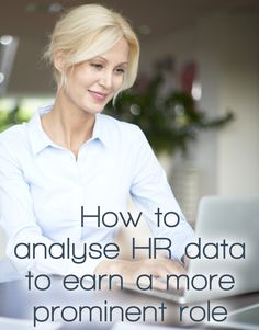 How to analyse HR data to earn a more prominent role