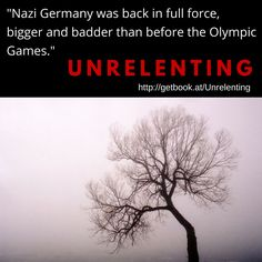 """Nazi Germany was back in full force, bigger and badder than before the Olympic Games."""