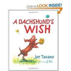 A Dachshund's Wish - another favorite dachshund book.