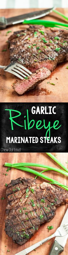 Garlic Marinated Ribeye Steaks. Juicy, tender, and packed with flavor in every bite.
