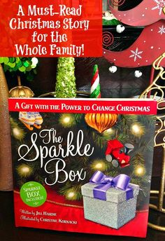 The Sparkle Box is a must read story for the entire family - it will change the way you think about Christmas!