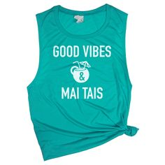 ea476050 Items similar to Good Vibes Shirt - Good Vibes & Mai Tais - Cocktail Shirt  - Girls Trip Tank - Beach Shirts - Honeymoon Beach Shirt - Muscle Tee on  Etsy