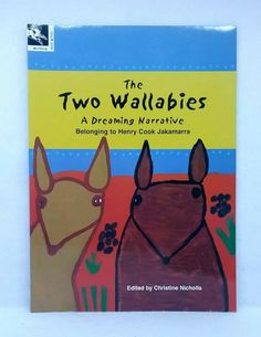 The Two Wallabies: A Dreaming Narrative Belonging to Henry Cook Jakamarra new PB Picture Books, Two By Two, Cook, Ebay, Cooking