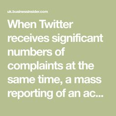 When Twitter receives significant numbers of complaints at the same time, a mass reporting of an account, it automatically closes the account without warning. Has Gone, Numbers, Positivity, Social Media, Twitter, Free, Social Networks, Social Media Tips, Optimism