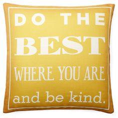 "One Kings Lane - Pillow Talk - ""Do the Best"" 20x20 Pillow, Yellow"