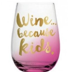 Wine Because Kids St