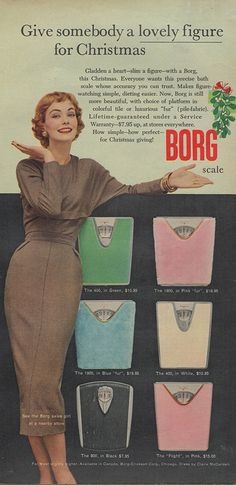 Vintage Ads woman with weight weighing scales, Give somebody a lovely figure for Christmas Borg Scales ha ha Old Advertisements, Retro Advertising, Retro Ads, Vintage Ads, Vintage Prints, Vintage Posters, Vintage Stuff, Christmas Ad, Vintage Christmas