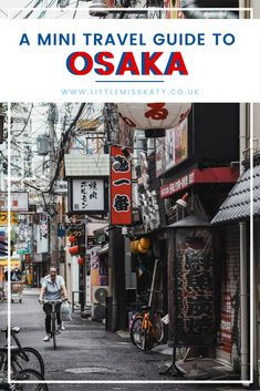 a travel guide to Osaka #JapanTravelIdeas