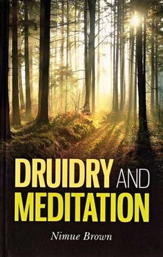 Druidry & Meditation | Order of Bards and Druids