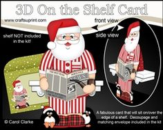 3D On The Shelf Card Kit - Christmas Santa Relaxes With His Pipe, Slippers And…
