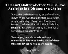 It doesn't matter whether you believe addiction is a disease or a choice