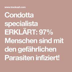 Condotta specialista ERKLÄRT: 97% Menschen sind mit den gefährlichen Parasiten infiziert!