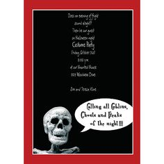 Calling All Goblins:  This unique Halloween invitation has a black background and red border. A creepy skeleton with bubble wording, which is pre-printed and cannot be changed, sets the mood.