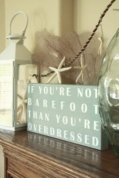 If you're not barefoot then you're overdressed. Typo in the sign...