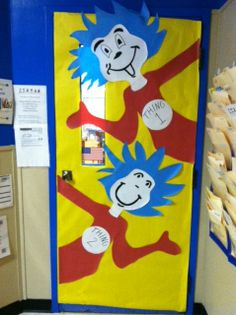 Cute Thing 1 and Thing 2 classroom door! Dr. Seuss