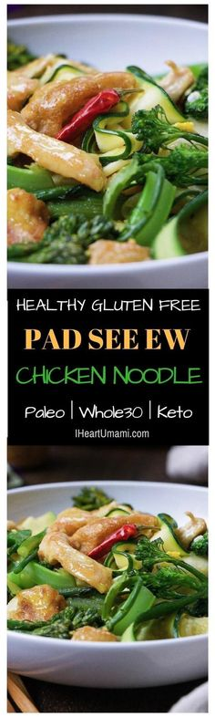 Low carb, healthy, and gluten free Paleo PAD SEE EW aka Paleo Phat Si Ew noodle bowl with golden crispy fried eggs and savory juicy chicken in sweet savory sauce. Follow the link to make this healthy noodle bowl yours ! IHeartUmami.com #veggienoodles #zoo