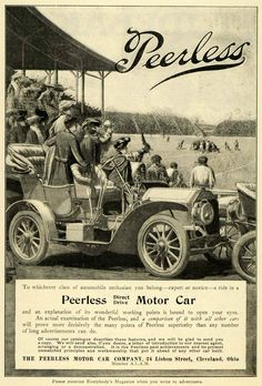 THE PEERLESS PEERLESS Peerless Motor Car Co, Cleveland, 1905 | Peerless was an admired maker of luxury motor cars made in Cleveland but in 1931 the Board of Directors decide to leave the auto business and convert their production facility to the brewing of Carling Black Label beer.