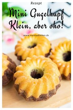 Recipe: Mini Gugelhupf - small but powerful! - They are small, fluffy, juicy and addictive – the Mini Gugelhupf. No matter whether on the childr - Mini Desserts, Easy Chocolate Desserts, Chocolate Cake Recipe Easy, Easy Cookie Recipes, Donut Recipes, Cake Recipes, Ring Cake, Maila, Spice Cupcakes