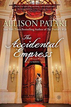 The Accidental Empress: A Novel by Allison Pataki http://smile.amazon.com/dp/1476790221/ref=cm_sw_r_pi_dp_1W35ub1VFV6Z8