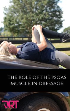The role of the psoas muscle in dressage posture