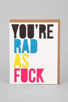 Rad As F*ck Card $5.00