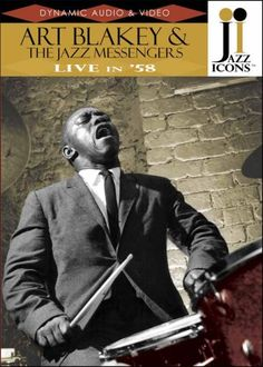 Art Blakey & the Jazz Messengers: Live In '58 - Jazz Icons DVD. £24.50