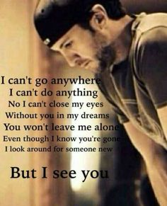 I see you☀️ he does.. always n forever Luke Bryan